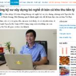 Nguyễn Bá Toàn – Chàng kỹ sư xây dựng bỏ nghề đi bán cá kho thu tiền tỷ (báo Zing news)