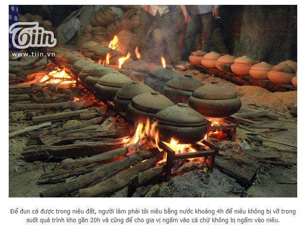 Các niêu cá được kho liên tục trong vòng 16 tiếng mới đạt yêu cầu của công ty Đặc Sản Việt Nam đưa ra, đảm bảo tất cả các xương cá đều nhừ